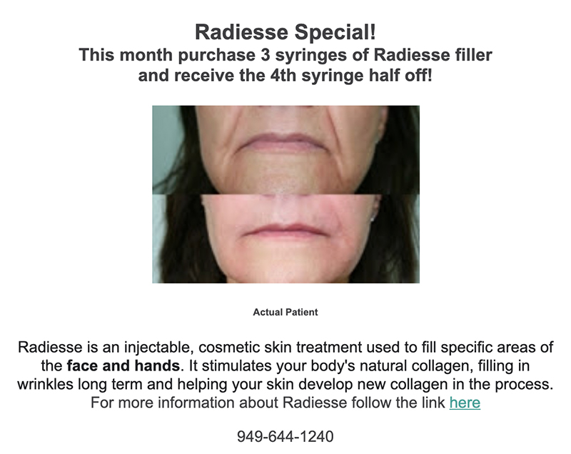 Radiesse Special. Purchase 3 Syringes of Radiesse filler and receive the 4th syringes half off