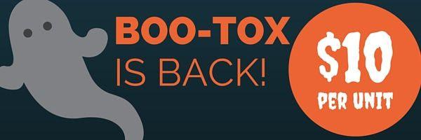 Boo-tox is back. $10 per unit